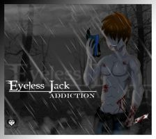 Eyeless Jack's Addiction by DaReckless