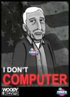 I'm w Fred. I don't Computer by chrisjulian