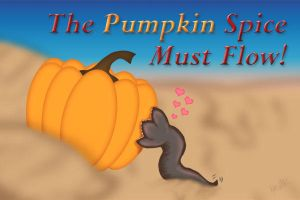 The Pumpkin Spice Must Flow by MetaCynth