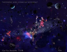 Nothing Will Come of Nothing by Can-Cat