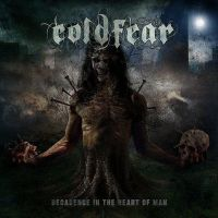 COLDFEAR - Decadence In The Heart Of Man by IrondoomDesign