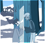 Glass: A film about love. by PapaSamOLD