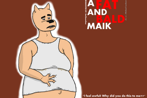 A Fat and Bald Maik... --request-- by MaikSan