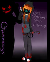Creepypasta OC: Gwendolyn Tucker ::With info:: by KiNGHeichou