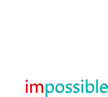 im possible by Vodka-7