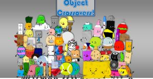 Object Crossovers! (Remake) by CDUniverse22