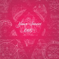 Your Sweet 666 by SumtimesIplaytheFool