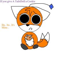 If u give a TAILSDOLL a cookie by constantlyBuzzing