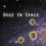 Dogs In Space by 231smarty