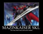 Mazinkaiser SKL Motivational poster by postalthehedgehog