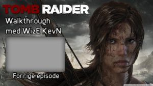 Tomb Raider Outro (Youtube) by WizE-KevN