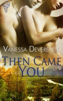 Then Came You by LynTaylor