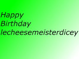 Birthday card for lecheesemeisterdicey by ShualeeCreativity