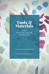 Tools and Materials - Watercolor Painting by AngelaSasser