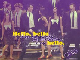 Glee Hello Goodbye Wallpaper by xmari3ex