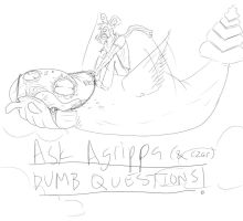 ASK AGRIPPA QUESTIONS! by Cheesebagz