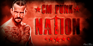 CM Punk Nation Sig V1 by BiggertMedia
