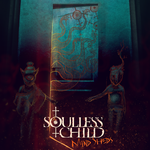 Soulless Child - Mind Sheds album cover by 2WinGs2ZioN