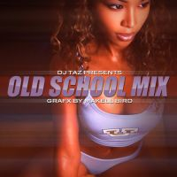 DJ Taz Old School Mix cover by maktown