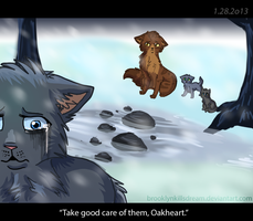 Take good care of them, Oakheart by BrooklynKillsDreams