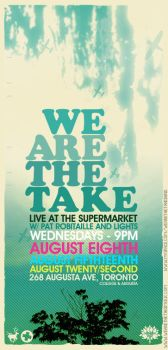 We Are The Take - Flyer 09 by agentfive