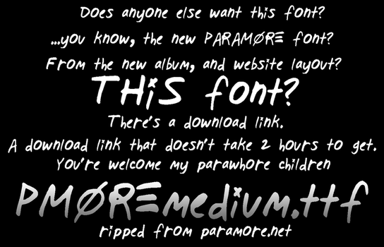 Paramore 2013 Self Titled album font. by richiefail