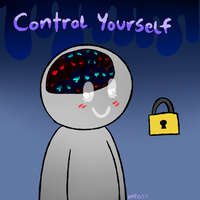 Control yourself by HamtaroFlower
