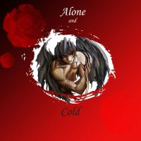 Alone and cold by 329