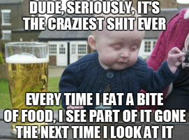 Drunk Baby - Disappearing Food by INF3CT3D-D3M0N
