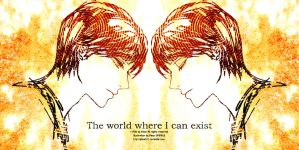 The world where I can exist by Piece5113