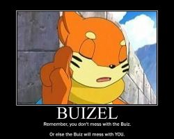 Buizel Motivational Poster by TheOneAndOnlyBuizel