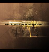 Pull the Trigger by g3netic