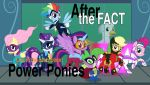 After the Fact: Power Ponies by MLP-Silver-Quill