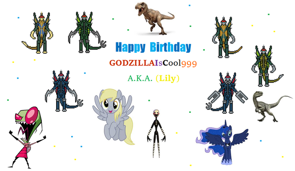 Happy Birthday GodzillaIsCool999 by Gojilion91