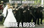 Getting married.....like a boss by AgentKit95