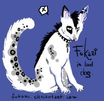 .Fukari is bad dog. by Fukari