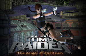 Tomb Raider The Angel Of Darkness RemaKe by XXMAUROXX