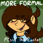 Missy the Ranter - More Formal by LucianTheDemon