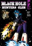 Black Hole Hunters Club #2 by prettygoodart