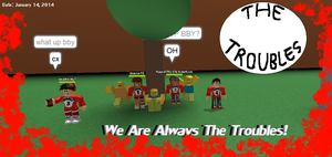 We Are The Troubles (with Deviantart Muro Effects) by Geoffman275