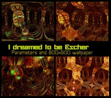 I dreamed to be Escher- Parameters pack by PhotoComix2