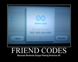 Friend Codes -demotivation- by Dragunov-EX