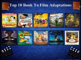 Top 10 Books to Film Adaptations by Toongirl18