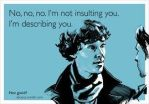 Sherlock (This is funny!) by the-golden-tiger