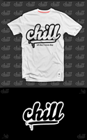 Chill T-shirt by grb01