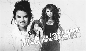 Change the World: Selena Gomez by karazay-bekah