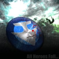 All Heroes Fall... by Siphen0