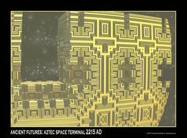 ancient futures: aztec space terminal 2215 AD by fraterchaos