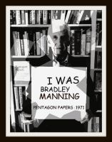 I Was Bradley Manning by Shalindria1981