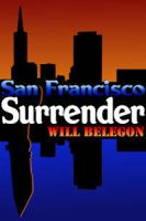 San Francisco Surrender by implexity-designs